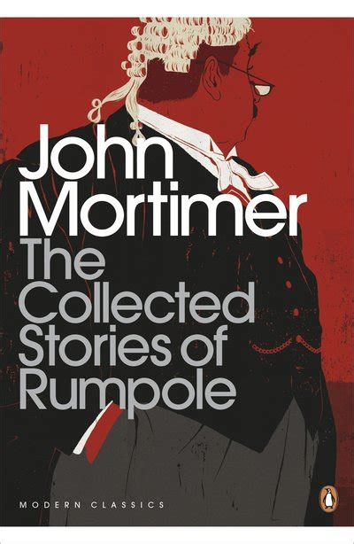 collected stories the penguin the collected stories of rumpole by john mortimer penguin books australia