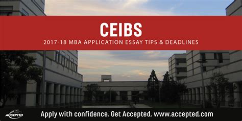Foster Mba Application Deadline by Ceibs Mba Essay Tips Deadlines The Gmat Club