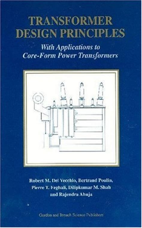 transformer design principles with applications to