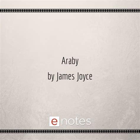Araby Setting Essay by 25 Best Ideas About Araby By Joyce On Araby Joyce Joyce Poems