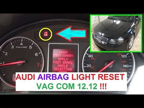 2009 audi a4 light reset audi a3 a4 a5 a6 a8 airbag light reset with vag audi