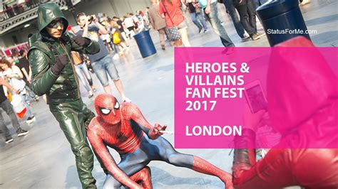 heroes and villains fan fest 2017 heroes villains fan fest 2017 london youtube