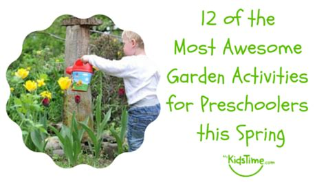 Garden Activities For Preschoolers 12 Of The Most Awesome Garden Activities For Preschoolers