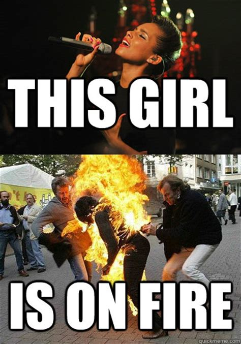 Fire Girl Meme - this girl is on fire meme memes