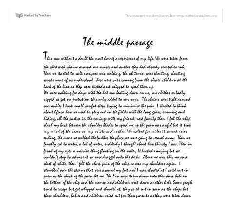 Middle Passage Essay by The Middle Passage This Was Without A Doubt The Most Horrific Experience Of My We Were