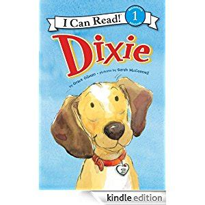 I Can Read Level 1 Dixie And The Deeds Buku Import Anak dixie i can read level 1 i can read book 1 ebook grace gilman mcconnell
