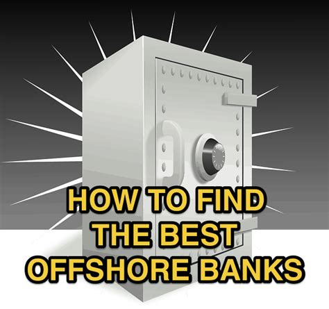 best offshore bank how to find the best offshore banks