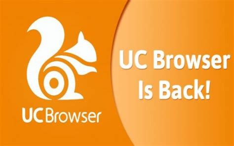 Play Store Browser Uc Browser Is Back To Android Play Store Phoneworld
