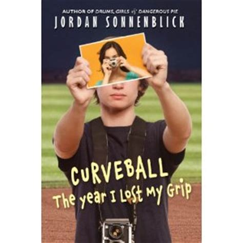 curveball  year  lost  grip jordan sonnenblick