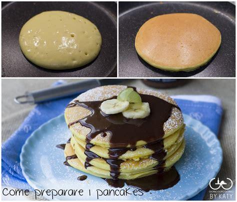 come cucinare pancake come preparare i pancakes ricetta perfetta desserts