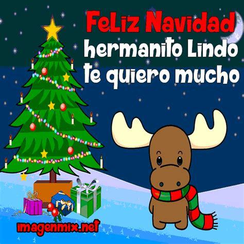 imagenes feliz navidad hermanito tarjetas de feliz navidad hermano imagenes tarjetas