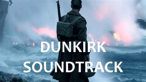 film dunkirk youtube dunkirk soundtrack youtube