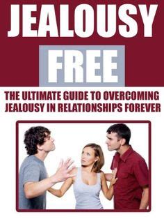 jealousy guide to overcoming the green of envy and jealousy books 1000 images about jealousy on overcoming