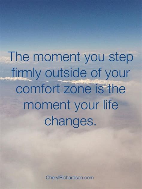 comfort zone quotes inspiration pinterest the moment you step firmly out of your comfort zone is the
