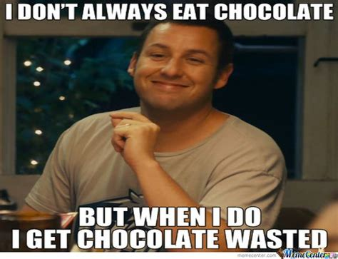 Chocolate Meme - chocolate meme quot grown ups quot don t stress do dessert