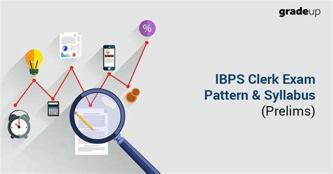 english pattern for ibps clerk ibps clerk prelims syllabus exam pattern 2017 marks