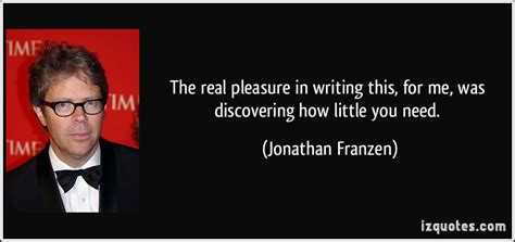 Jonathan Biography Essay by The Real Pleasure In Writing This For Me Was Discovering How You Need