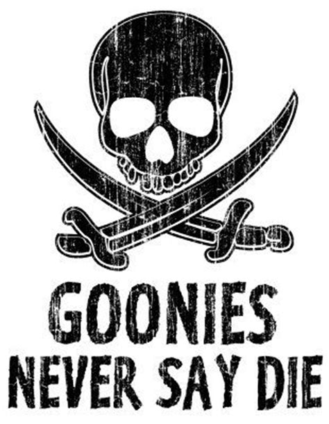 Goonies Meme - goonies never say die meme printed on aluminum