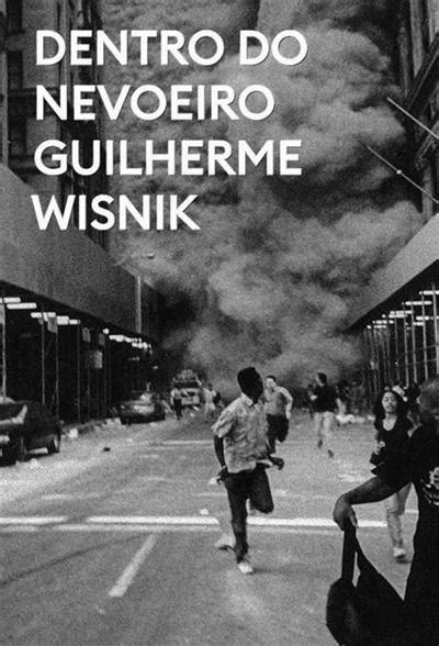 Leia online PDF de 'Dentro do nevoeiro' de Guilherme Wisnik