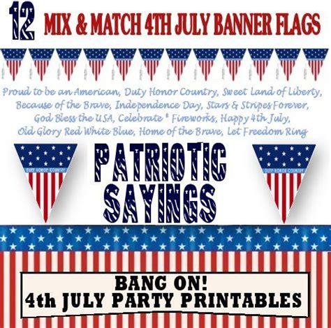 4th Of July Birthday Quotes by 4th July Printables Banner Flags 12 Patriotic Sayings