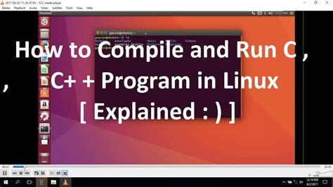 tutorials ubuntu beginners running c c programs in linux ubuntu 16 04 ubuntu