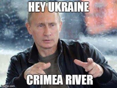 Crimea River Meme - russia invades ukraine middle east fbi murray solution