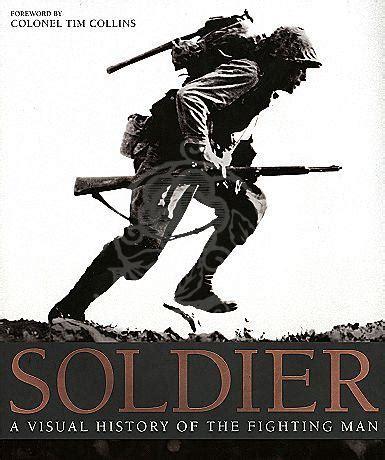 libro the visual history of libro soldado la historia visual del combatiente ombactionmovies
