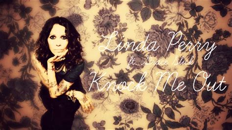 linda perry knock me out chords linda perry ft grace slick knock me out youtube