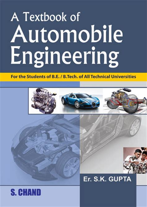 automotive systems engineering ii books a textbook of automobile engineering by er s k gupta