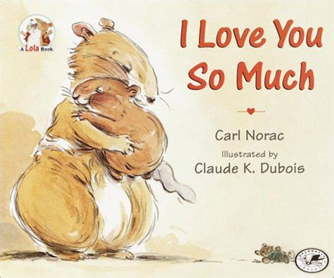 for so loved you books i you so much by carl norac reviews discussion
