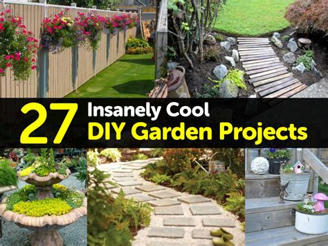 diy garden projects 27 insanely cool diy garden projects