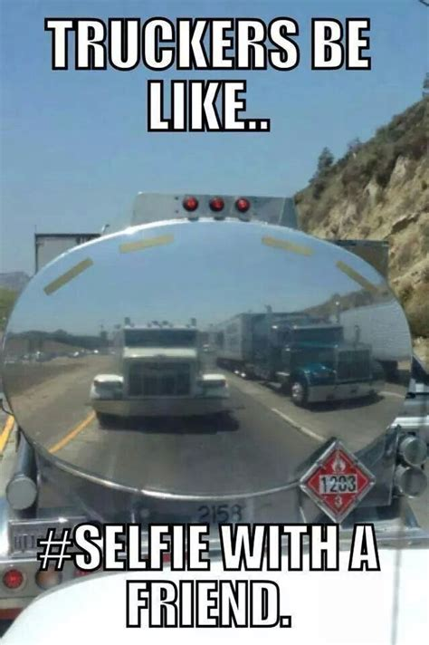 Trucker Meme - 228 best images about trucking humor on pinterest trucks jobsearch and truck driver wife