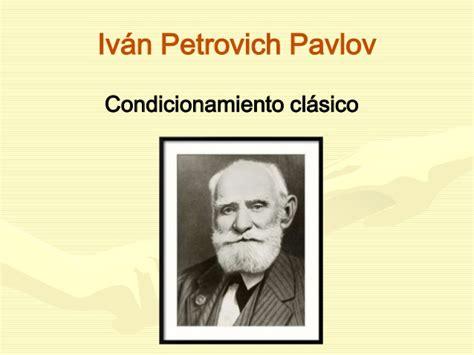 ivn petrovich pavlov y burrhus frederic skinner conductismo prof pablo etchechuri