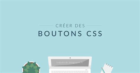 tutoriel tableau css boutons css lady bird red