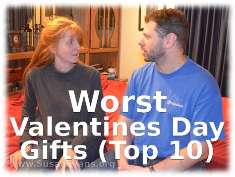 top worst gifts worst valentines day gifts top 10 susan s homeschool