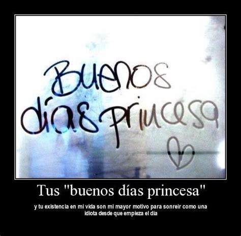 Imagenes Tiernas De Buenos Dias Princesa | buenos d 237 as mi princesa