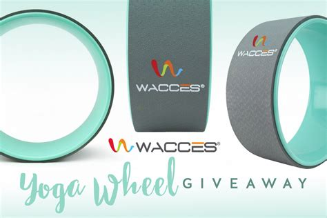 Giveaway Wheel - june giveaway wacces yoga wheel yoga basics