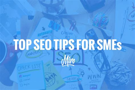 Top Tips On Seo Link Top Seo Tips For Smes Miromedia Limited
