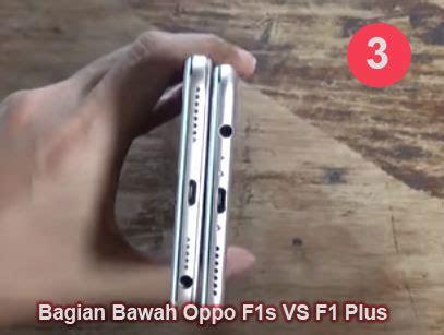 Dan Spek Hp Oppo F1 Plus 8 perbedaan oppo f1s dan f1 plus segi desain spek dan harga