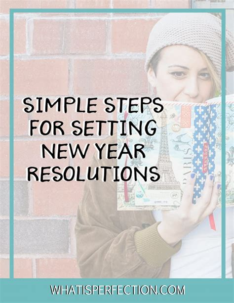 Simple New Year Resolutions | how to make change happen steps to your resolution