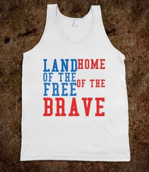 land of the free home of the brave