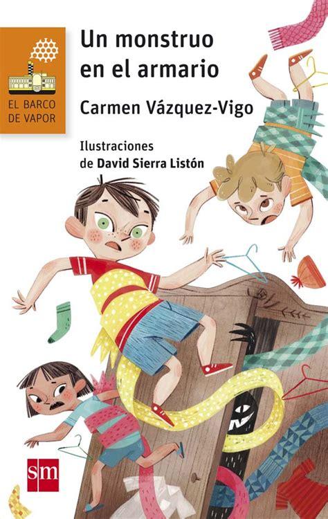 descargar libros barco de vapor serie blanca un monstruo en el armario literatura infantil y juvenil sm