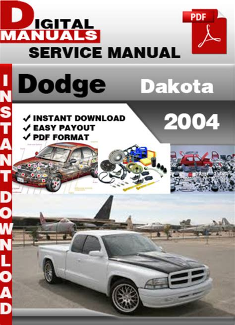 free auto repair manuals 2004 dodge dakota electronic throttle control dodge dakota 2004 factory service repair manual download manuals