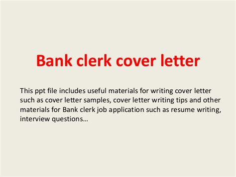 cover letter bank clerk position bank clerk cover letter