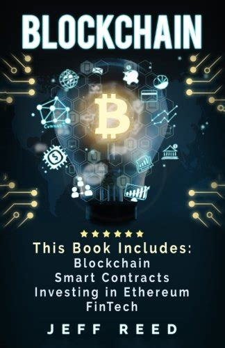 ethereum complete guide to understanding ethereum blockchain smart contracts icos and decentralized apps includes guides on buying ether cryptocurrencies and investing in icos books free book blockchain blockchain smart contracts