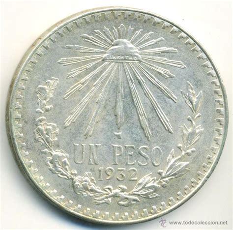 imagenes monedas antiguas de mexico moneda de mexico 1932 1 peso plata 0 720 comprar