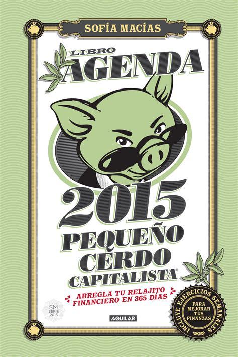 libro agenda fitfoodmarket 2017 de los libros del peque 241 o cerdo capitalista