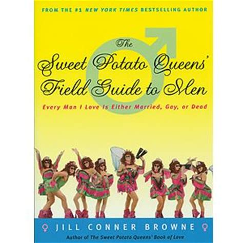 the sweet potato queens field guide to men every man i love is either married gay or dead ebook 1000 images about sweet potato queens on pinterest