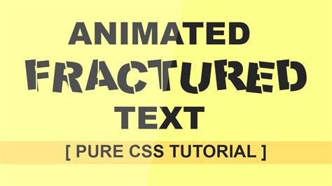 css tutorial text fractured text animation pure css tutorial uploading