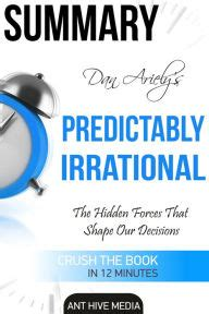 predictably irrational the hidden 0007256531 dan ariely s predictably irrational revised and expanded edition the hidden forces that shape